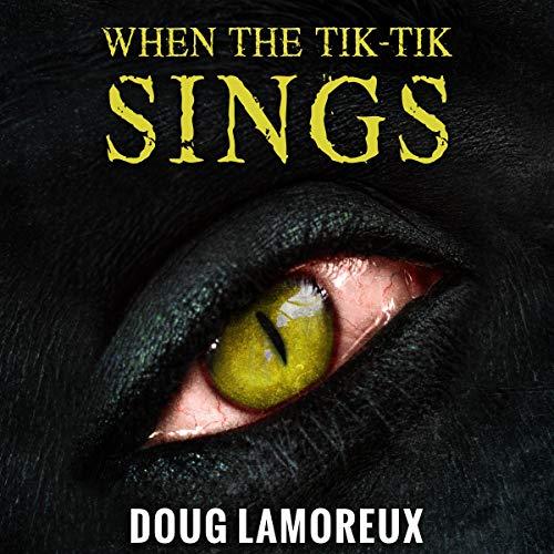 When the Tik-Tik Sings audiobook cover art