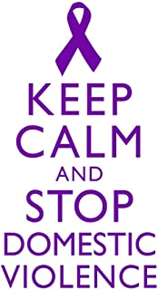 Keep Calm and Stop Domestic Violence Spousal Partner Abuse Battering Purple White Laminated Dry Erase Sign Poster 12x18