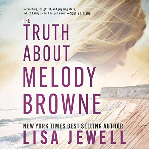The Truth About Melody Browne Audiobook By Lisa Jewell cover art