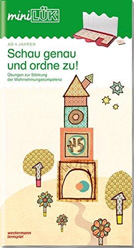 miniLÜK-Übungshefte: miniLÜK: Kindergarten/Vorschule: Schau genau und ordne zu! (miniLÜK-Übungshefte: Kindergarten)
