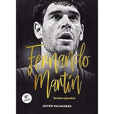 Fernando Martín. Instinto ganador (Baloncesto para leer)