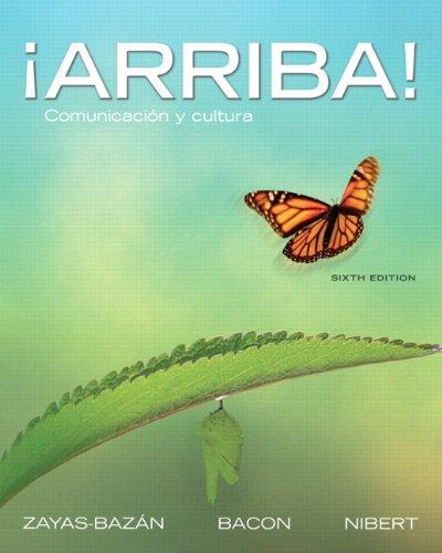 ¡Arriba!: Comunicación y cultura, 6th Edition (Spanish Edition)