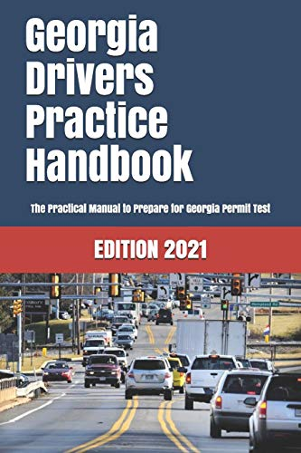 Compare Textbook Prices for Georgia Drivers Practice Handbook: The Manual to prepare for Georgia Permit Test - More than 300 Questions and Answers  ISBN 9781697719673 by Learner Editions