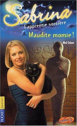 Sabrina l'apprentie sorcière : Maudite Momie