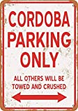 Cordoba Parking Only Iron Painting Tin Sign Wall Vintage Decorative Poster Warning Placa decorativa Tide for Room Cafe Bar Club Garden Parking