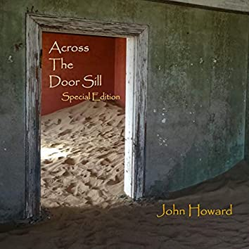 Across the Door Sill (Special Edition)