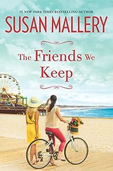 The Friends We Keep  A Novel  Mischief Bay Book 2