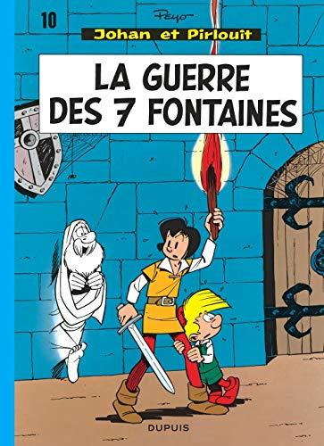 Johan et Pirlouit, tome 10 : La guerre des 7 fontaines