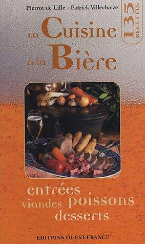 La cuisine à la bière (CUISINE - POCHES GENERALITES)