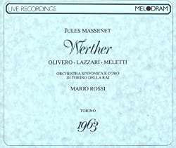 Massenet: Werther (Torino 1963)