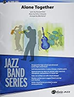 Alone Together: Conductor Score & Parts (Jazz Band)