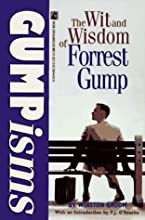 Gumpisms: The Wit and Wisdom of Forrest Gump (Forrest Gump, #3)