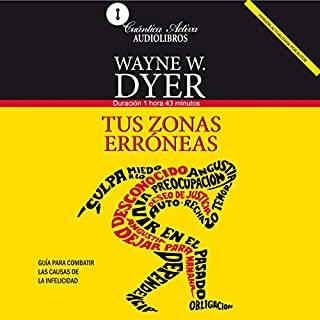Tus Zonas Erroneas [Your Erroneous Zones] audiobook cover art