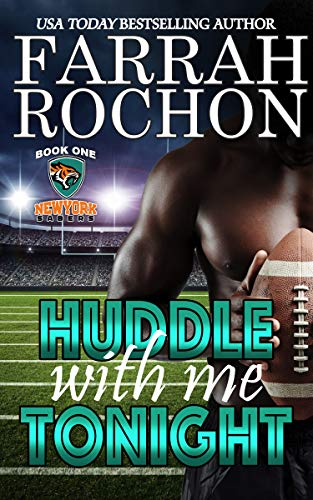 Huddle With Me Tonight (New York Sabers Book 1) by [Farrah Rochon]