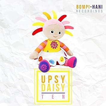 Upsy Daisy Ten