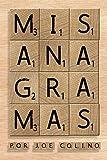 Mis Anagramas: Conoce el mundo de los anagramas progresivos