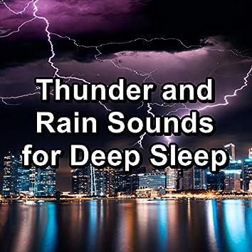 Thunder and Rain Sounds for Deep Sleep