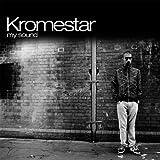 Songtexte von Kromestar - My Sound