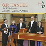 Trio Sonatas by London Handel Players (2011-10-11)