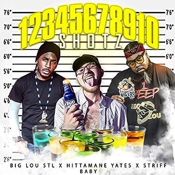 12345678910 Shotz (feat. Striff Baby & Hittamane Yates)