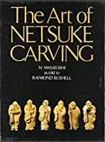 The Art of Netsuke Carving