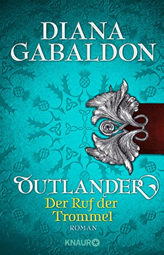 Die Highland-Saga, Band 4: Der Ruf der Trommel [Kindle-Edition]