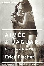 Best aimee and jaguar book Reviews