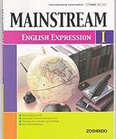 MAINSTREAM English Expression I (英語表現I313)増進堂
