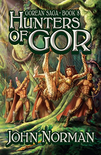 Hunters of Gor (Gorean Saga Book 8) by [John Norman]