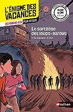 L'énigme des vacances - Le sortilège des loups-garous - Un roman-jeu pour réviser les principales notions du programme - CM1 vers CM2 - 9/10 ans d'Yves-Marie Clément