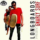 Gnarly Surf by Longboards (2011-03-08)