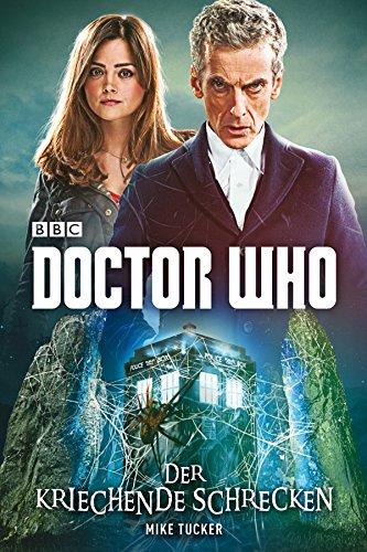 Doctor Who - Der kriechende Schrecken [Kindle-Edition]