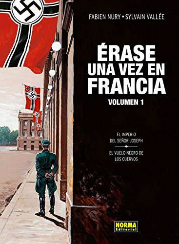 ERASE UNA VEZ EN FRANCIA 1 (CÓMIC EUROPEO)