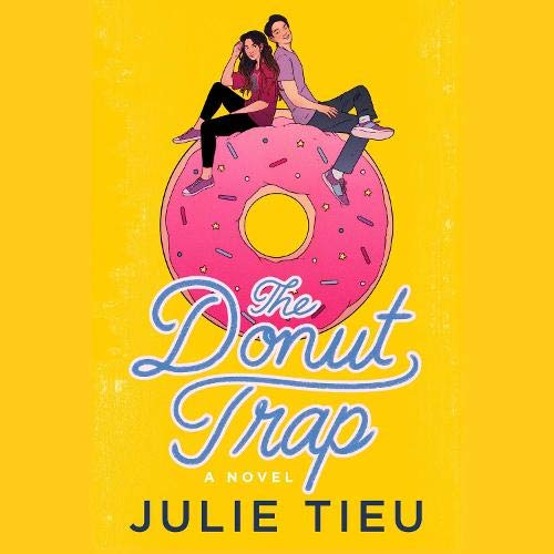 The Donut Trap Audiobook By Julie Tieu cover art