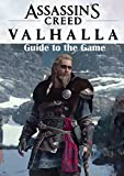 Assassin's Creed Valhalla Best Tips and Tricks to Become a Pro Player (English Edition)