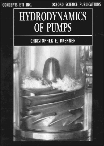 Hydrodynamics of Pumps (Oxford Science Publications)