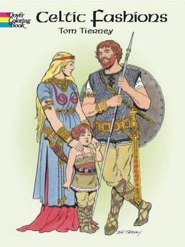 Celtic Fashions (Dover Fashion Coloring Book)