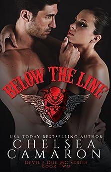 Below the Line: Nomad Bikers (Devil's Due MC Book 2) by [Chelsea Camaron]
