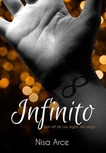 Infinito (spin-off de Las reglas del juego) (Las reglas del juego (saga) nº 4)