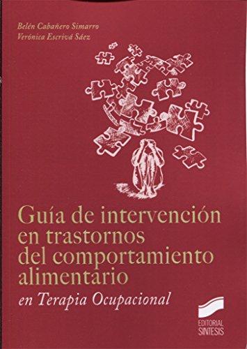 Guía de intervención en trastornos del comportamiento alimentario en Terapia Ocupacional: 4
