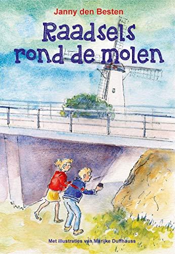 Raadsels rond de molen (Jens en Jolien Book 8) (Dutch Edition)