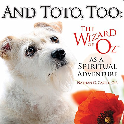 And Toto, Too: The Wizard of Oz as a Spiritual Adventure cover art