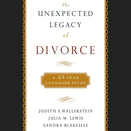 The Unexpected Legacy of Divorce audiobook cover art