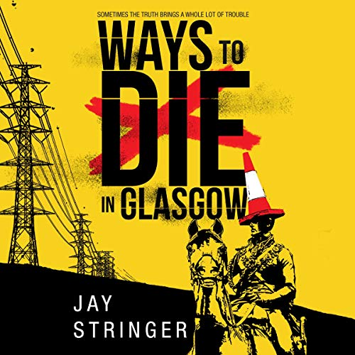 Ways to Die in Glasgow  By  cover art