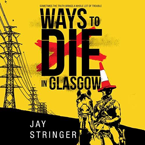 Ways to Die in Glasgow cover art
