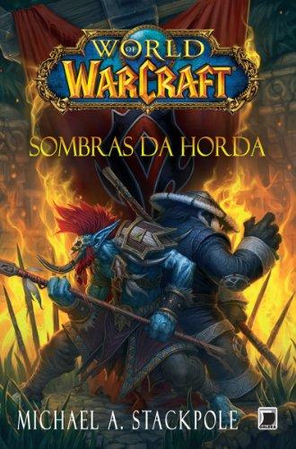 Sombras da Horda - World of Warcraft