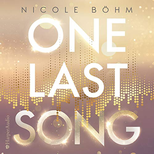 One Last Song: One-Last-Serie 1
