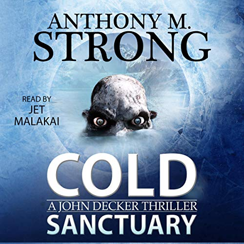 Cold Sanctuary: A Thriller Audiobook By Anthony M. Strong cover art