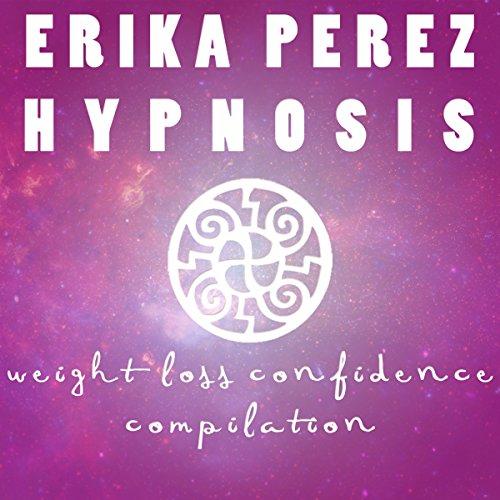 La Pérdida de Peso & la Confianza Colección Española de Hipnosis audiobook cover art