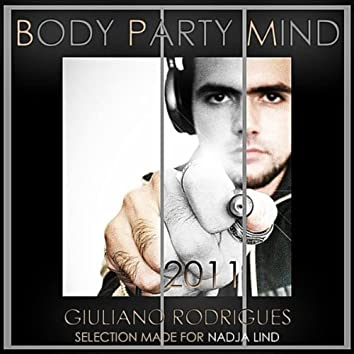 Body Party Mind 2011 (Selection Made for Nadja Lind)